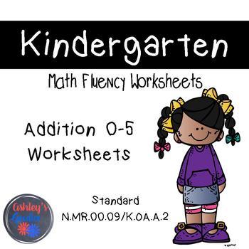 Kindergarten Math Fluency Addition 0-5 Worksheets (N.MR.00.09/K.OA.A.2)