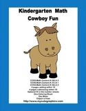 Kindergarten Math -Fun With Cowboys -Supports 3 CCSS's