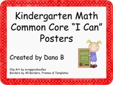 """Kindergarten Math """"I Can"""" Common Core Posters"""
