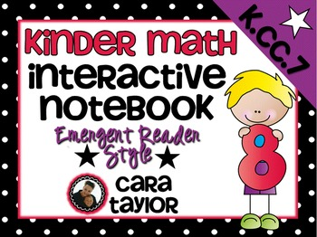 Kindergarten Math Interactive Notebook ~ Emergent Reader Style K.CC.C.7