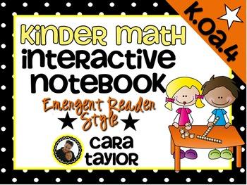 Kindergarten Math Interactive Notebook ~ Emergent Reader Style K.OA.4