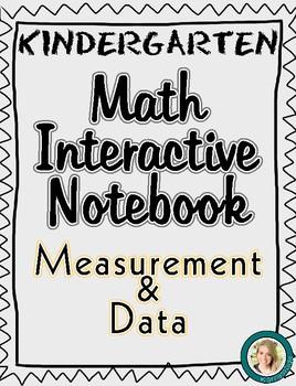Kindergarten Math Interactive Notebook- Measurement & Data