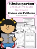 Kindergarten Math Interactive Notebook ~ Shapes and Patterns