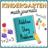 Kindergarten Math Journal Prompts:  Addition Story Problems NO PREP