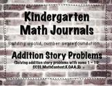Kindergarten Math Journals - Addition Story Problems