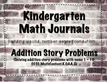 Kindergarten Math Journals - Addition Story Problems
