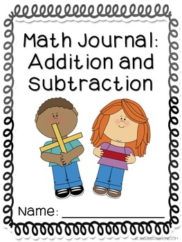 Math Journals: Addition and Subtraction