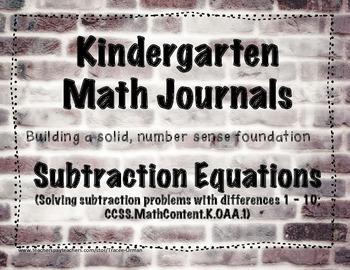 Kindergarten Math Journals - Subtraction Equations