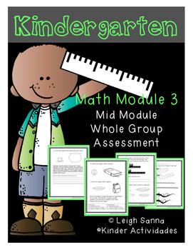 Kindergarten Math Module 3 Mid Module Assessment: Whole Group