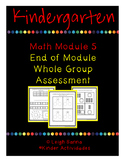 Kindergarten Math Module 5 End of Module Assessment: Whole Group