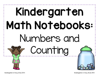 Kindergarten Math Notebooks: Numbers and Counting