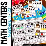Kindergarten Math Centers: Numbers 11 - 20