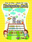 Kindergarten Math - One to One - More or Less