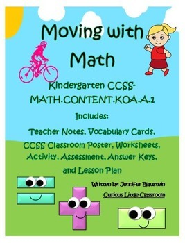 Kindergarten Common Core Operations and Algebraic Thinking-Moving with Math