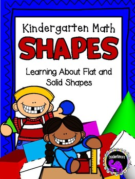Kindergarten Math Pack: All About Flat and Solid Shapes