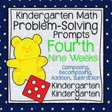 Kindergarten Math Problem Solving Prompts 4th Nine Weeks