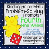 Kindergarten Math Problem Solving Prompts 4th Nine Weeks