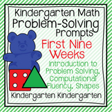 Kindergarten Math Problem Solving Prompts First Nine Weeks