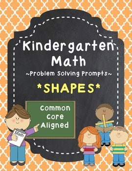 Kindergarten Math Problem Solving Prompts - Part 1/4 - Shapes