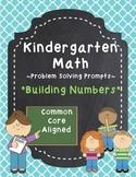 Kindergarten Math Problem Solving Prompts - Part 3/4 - Building Numbers
