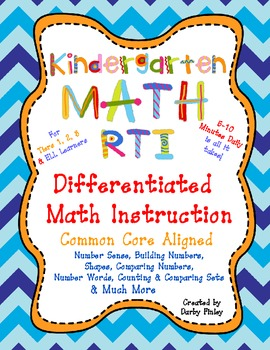 Kindergarten Math RTI Differentiated  Instruction Kit Common Core Aligned