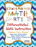 Kindergarten Math RTI Differentiated  Instruction Kit Comm