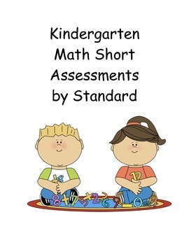 Kindergarten Math Short Assessments by Standard