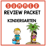 Kindergarten Summer Packet - Kindergarten to 1st Grade Review