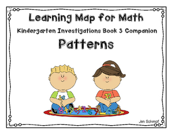 Kindergarten TERC Investigations Book 3 Companion: Patterns Learning Map