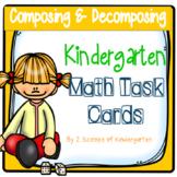 Kindergarten Math Task Cards ~ Composing & Decomposing (B&W or Color)
