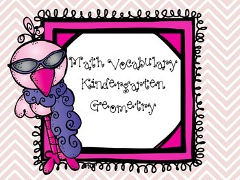 Kindergarten Math Geometry Shapes Common Core Vocabulary Words