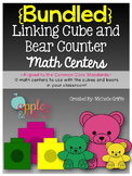 Kindergarten Math Unit: BUNDLED Bear Counter and Linking Cube Centers