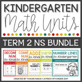 Kindergarten Math Units: TERM 2 NUMBER SENSE BUNDLE