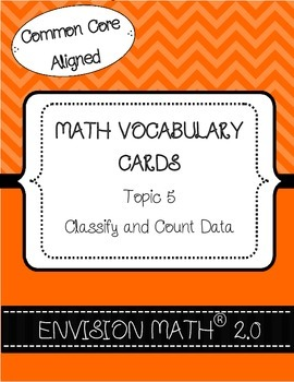 Kindergarten Common Core Math Vocabulary Cards - Topic 5 Classify & Count Data