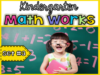Kindergarten Math Works: Set #3 (Printable & Interactive PDF)