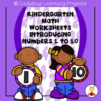 Kindergarten Math Worksheets Introducing Numbers 1 - 10