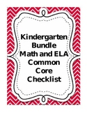Kindergarten Math and Language Arts Common Core Checklist