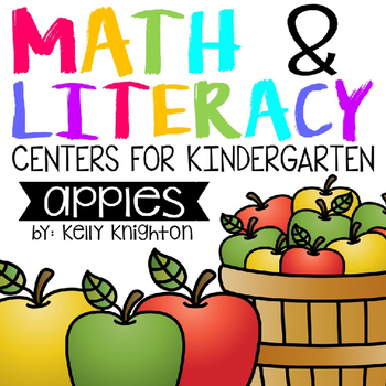 Kindergarten Math and Literacy Centers - Apples
