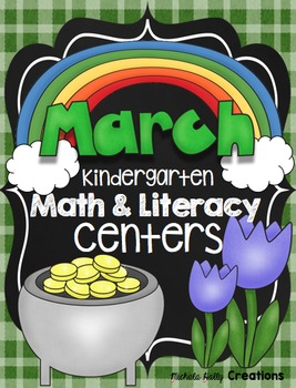 Kindergarten Math and Literacy Centers - MARCH - CCSS Aligned