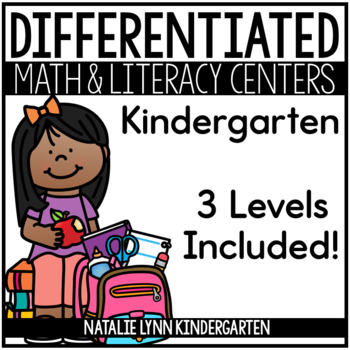 Kindergarten Differentiated Math and Literacy Centers for the Year