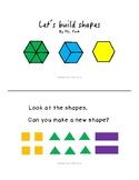 Kindergarten Math mini book-  Building  Bigger Shapes  (K.G.B. 6)