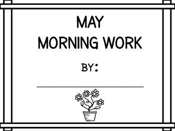 Kindergarten May Morning Work - 2017