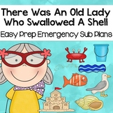 May Kindergarten Sub Plans- There Was An Old Lady Who Swallowed a Shell