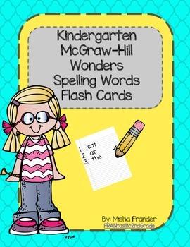 Kindergarten McGraw Hill Wonders Spelling Words Flash Cards