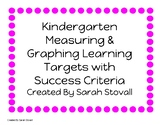 Kindergarten Measurement and Graphing Learning Targets w/
