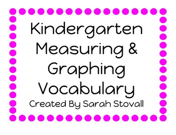 Kindergarten Measurement and Graphing Vocabulary