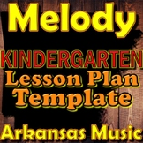 Kindergarten Melody Unit Lesson Plan Template Arkansas Music