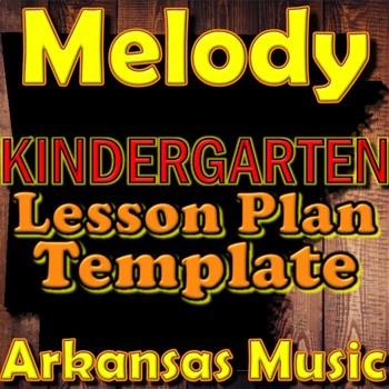 Kindergarten Melody Unit Lesson Plan Template Arkansas Music