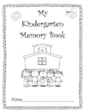 Kindergarten Memories! A Fun End-of-the-Year Memory Book!