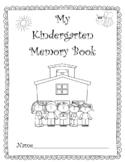 Kindergarten Memories! A Fun End-of-the-Year Memory Book!